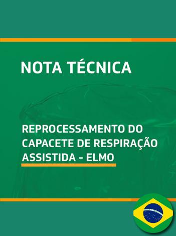 Nota Técnica sobre reprocessamento do capacete de respiração assistida Elmo